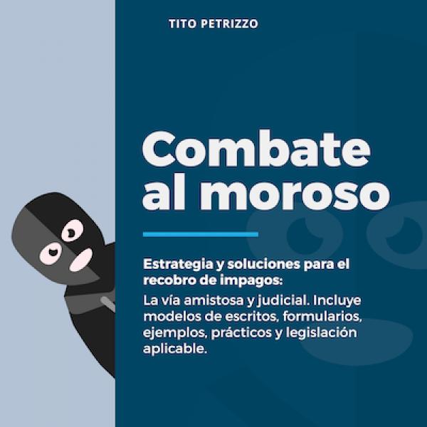 ebook-combate-al-moroso-autor-tito-petrizzo